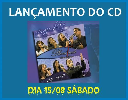 Lançamento do CD Arrependa-te da Banda Plenitude