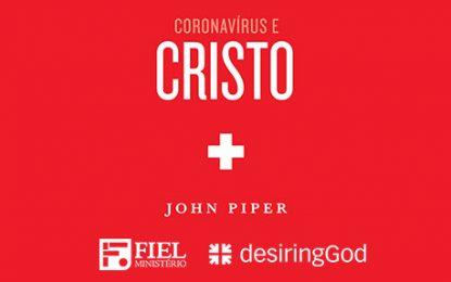 'Deus não está em silêncio', diz John Piper sobre o coronavírus
