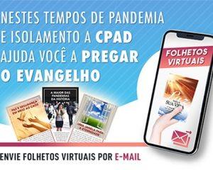 CPAD disponibiliza folhetos virtuais para evangelização