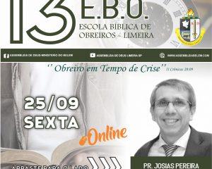 Pr. Josias ministra hoje na EBO 2020