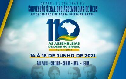 Comemorações dos 110 anos das Assembleias de Deus no Brasil começam nesta segunda